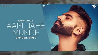Best Aam Jehe Munde ringtone download | Parmish Verma