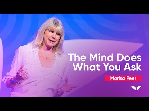 The Mind Does What You Ask | Marisa Peer