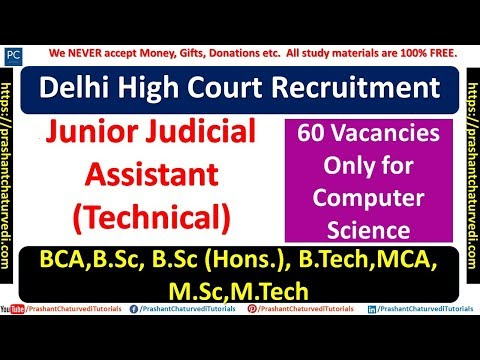 Delhi High Court Junior Judicial Assistant (Techincal) Recruitment 2019 | Check All Details Here |