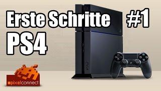 vuclip Erste Schritte #1 System & Menü Playstation 4 // PS4 [deutsch HD 1080p]