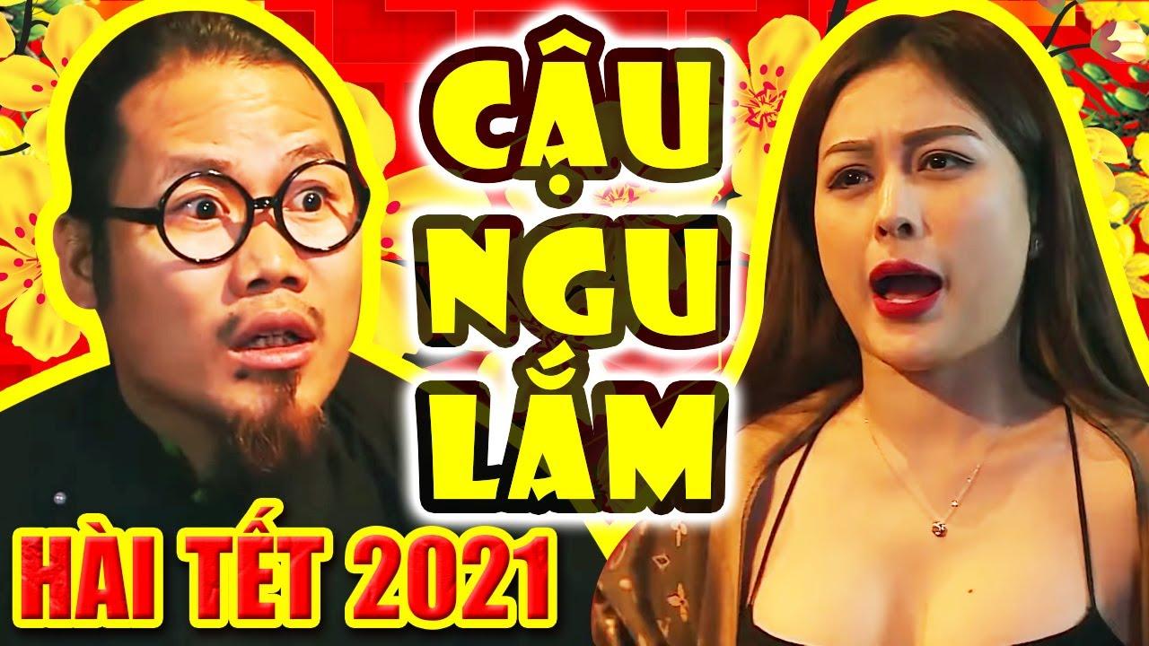 Hài Tết 2021 | CẬU NGU LẮM | Phim Hài Tết Hay Mới Nhất Cười Đau Bụng Bầu