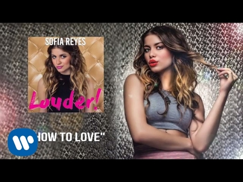 Sofia Reyes - How To Love (Spanish Version) by Cash Cash | Official Audio