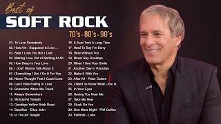 Michael Bolton, Rod Stewart, Air Supply, Lobo, Bee Gees - Best Soft Rock Songs 70's, 80's & 90's