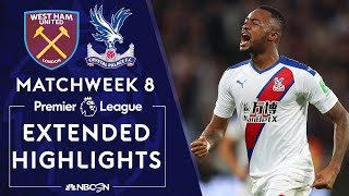 West Ham United v. Crystal Palace | PREMIER LEAGUE HIGHLIGHTS | 10/5/19 | NBC Sports