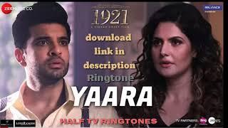Yaara ringtone | 1921 | arnab dutta | latest 2018 Hindi Ringtone