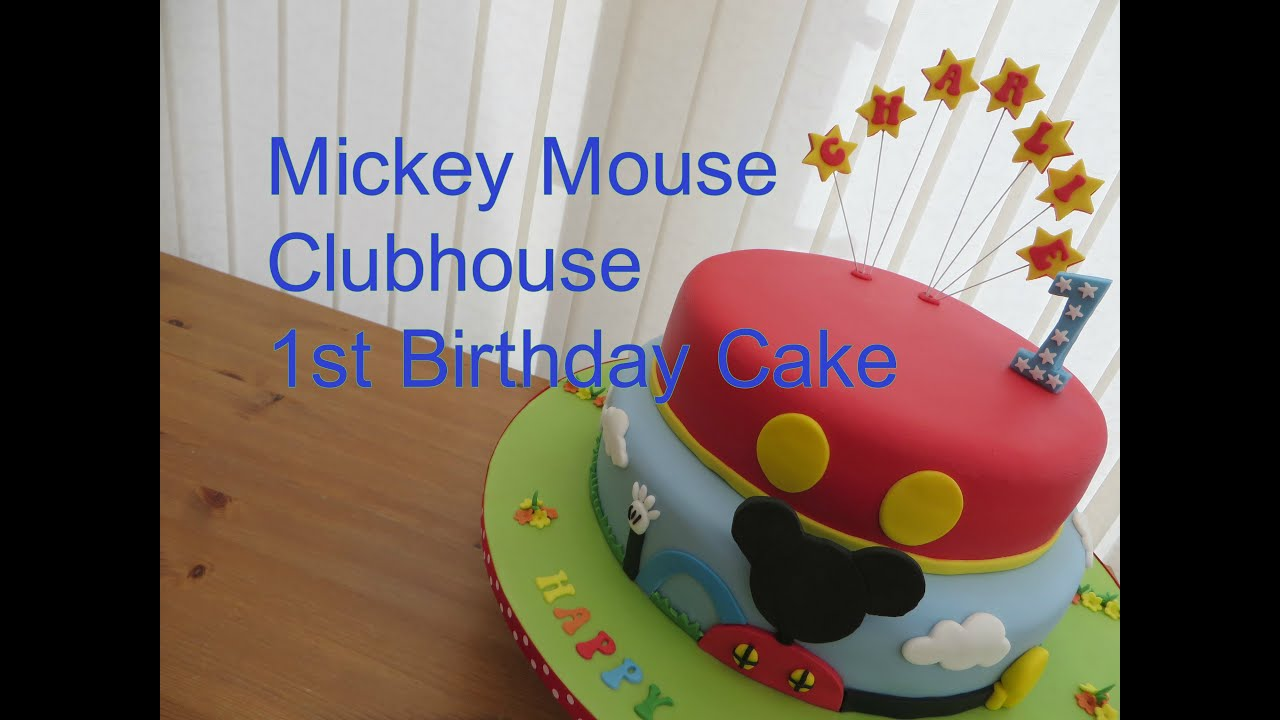 Mickey Mouse Clubhouse 1st Birthday Cake Youtube