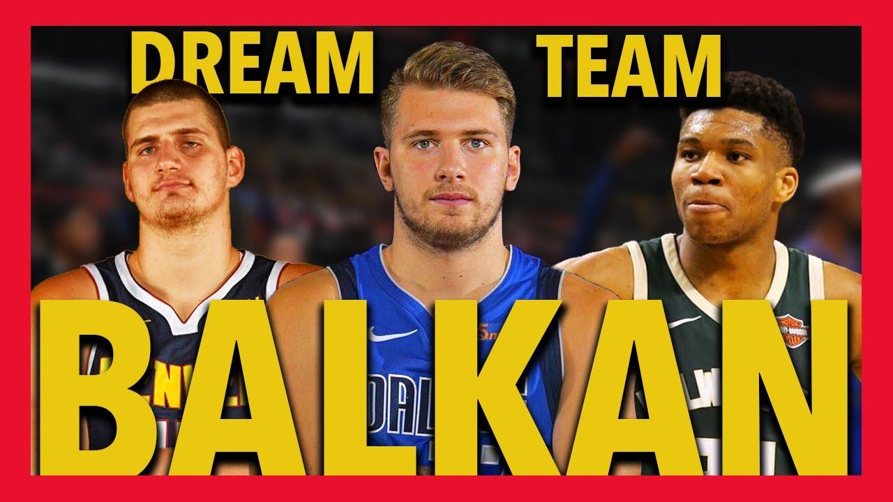 The Balkan Dream Team That Could DOMINATE NBA