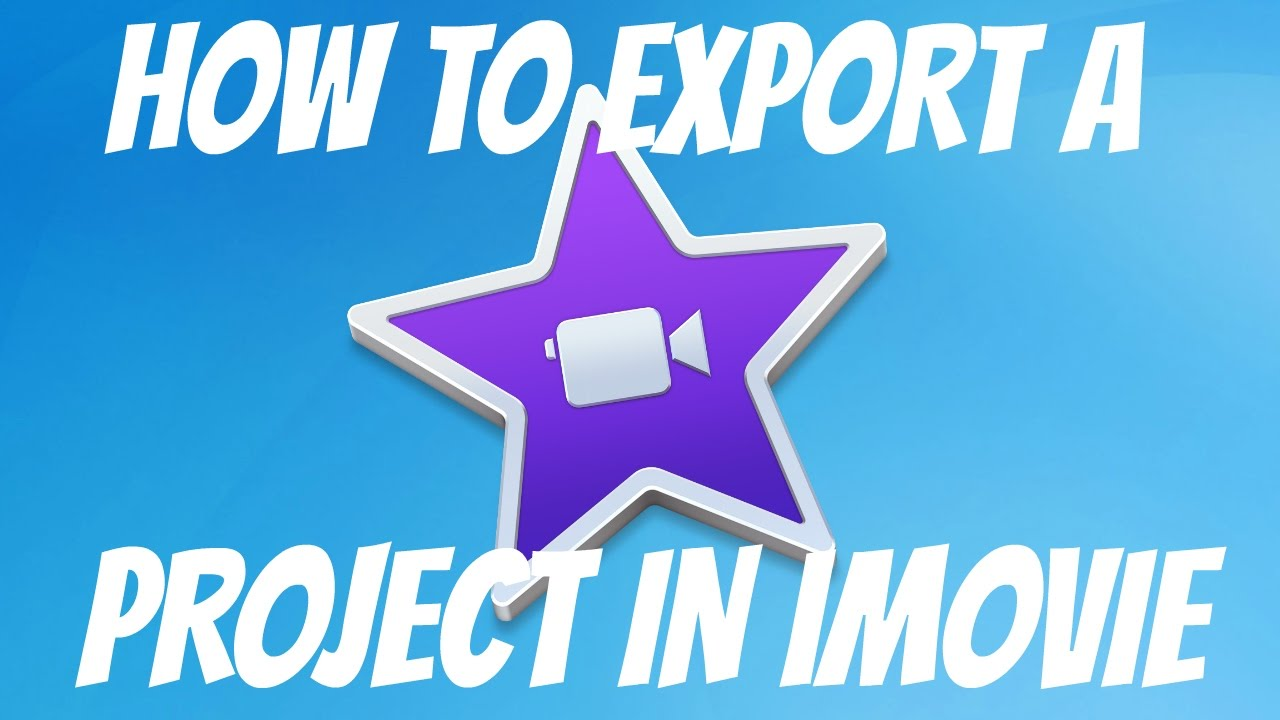 How To Save/Export A Project In IMovie   HD - YouTube