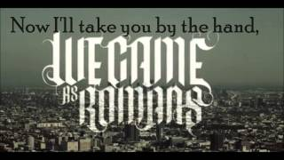 We Came As Romans - Glad you Came [Lyrics on Screen]