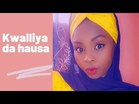 Download #kwalliyar | Kwalliya da Hausa 2021