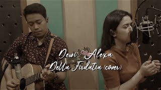 Alexa Dewi Live cover Della Firdatia