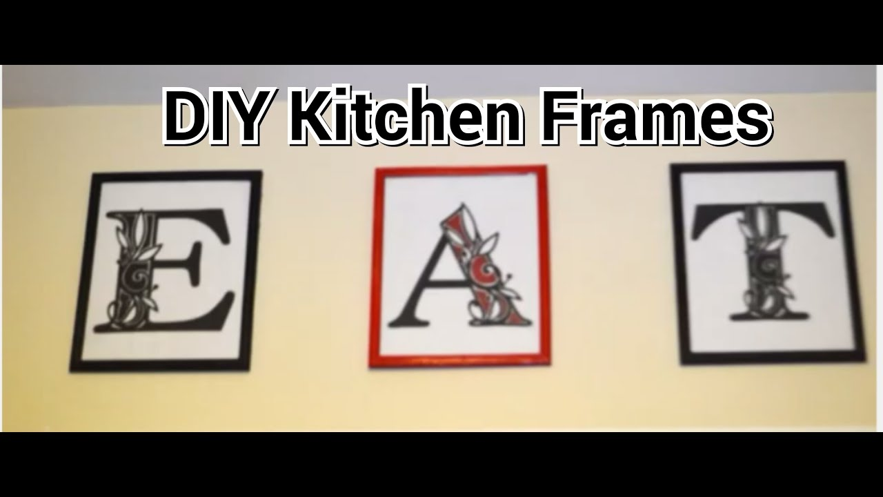 DIY EAT Picture Frames Kitchen Decor HD