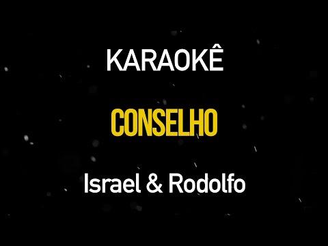 conselho---israel-e-rodolffo-(karaokê-version)