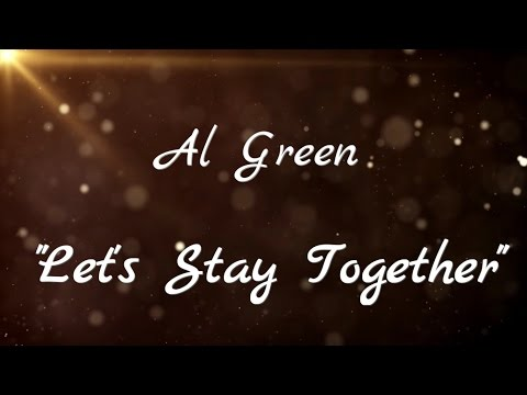 Al Green - Let's Stay Together (Sub Ing-Esp)
