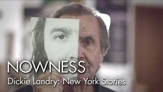 """Dickie Landry: New York Stories"" by Tabitha Denholm"