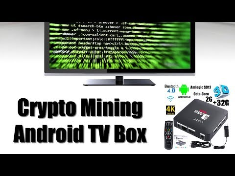 Crypto Mining Guide - How To Mine Crypto Coins On Android TV Box