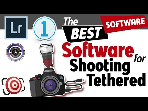 BEST Software For Shooting Tethered In A Studio Or On Location.  Shooting Tethered For More Control