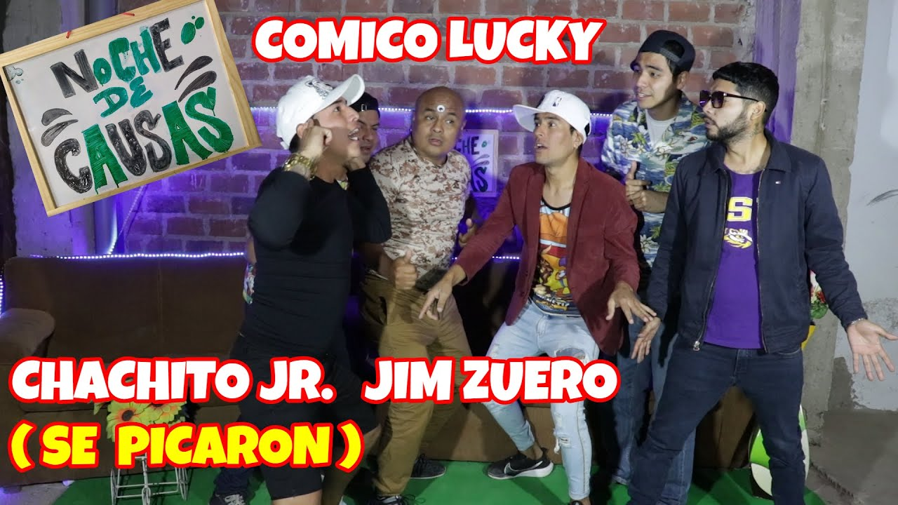 NOCHE DE CAUSAS 2 - COMICO LUCKY FT CHANCHITO JR Y JIM ZUERO FT  PEDRO Y OSITO DE ENTRE PATAS