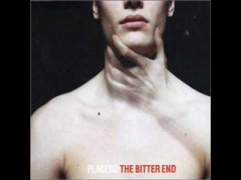 Placebo   Bitter End  With Lyrics