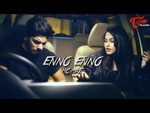 MC MIKE - ENNO ENNO   Official Music Video 2017 - TeluguOne
