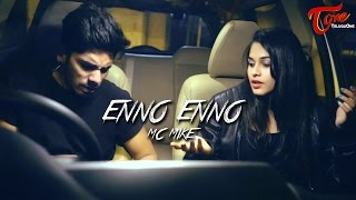 MC MIKE - ENNO ENNO | Official Music Video 2017 - TeluguOne