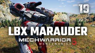 Sexiest Mech! Marauder! | Mechwarrior 5: Mercenaries | Full Campaign Playthrough | Episode #19