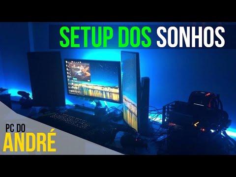 SETUP DOS SONHOS - PC DO ANDRE E MAIS ‹ ChipArt ›