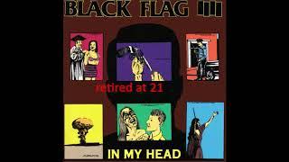 Baixar Black Flag - Retired At 21