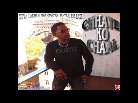 CHHATE KO CHAL - SHIVA LAKHAN