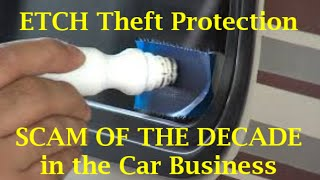 CAR SCAM OF THE DECADE - Dealer Window Etch Theft - (13 Car Buying Mistakes - Kevin Hunter)