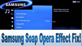 HOW TO CHANGE SOAP OPERA MODE ON SAMSUNG LED LCD and 4K UHD 3D TV