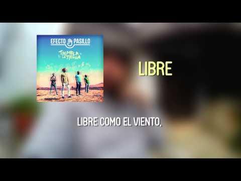 Efecto Pasillo - Libre [Lyric Video Oficial]