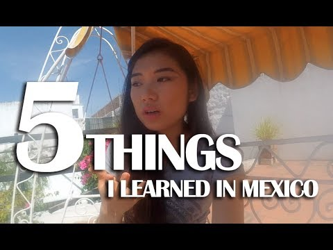 5 Tips for Travelling in Mexico (Local Experience, Not In Travel Guides)
