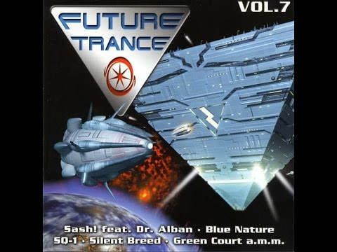 Future Trance Vol. 7  (Full Mix)