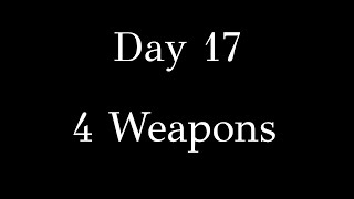 Baixar Day 17 - 4 Weapons
