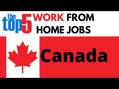 Top 5 Work At Home Jobs Canada 2020 (No Experience Necessary)