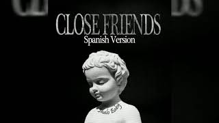 Jhalo Baby - Close Friends (Spanish Version)
