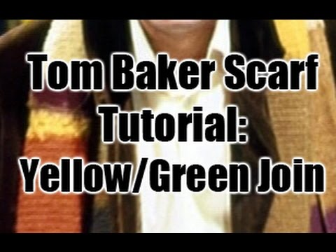 Doctor Who Tom Baker Scarf Tutorial The Yellow Green Join Youtube
