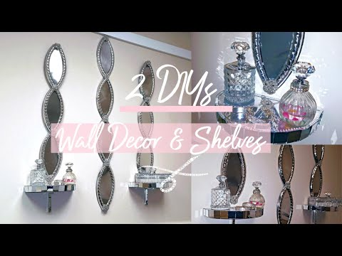 2 Easy Diys – Wall Decor & Wall Shelf made w/ Dollar Tree Materials | Glam mirror room Decor | DIY