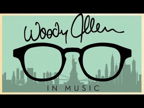 Woody Allen in Music