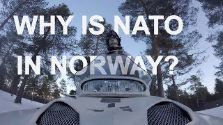 WHY IS NATO IN NORWAY?