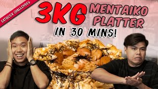 Finish This 3KG Mentaiko Platter In 30 Mins To Get It FREE! | Eatbook Challenges | EP 9