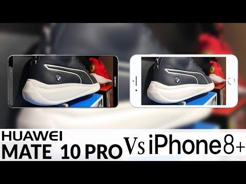 Huawei Mate 10 Pro Vs iPhone 8 Plus Camera Test