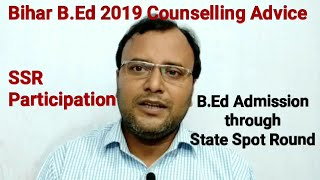 Bihar B.Ed 2019 Counselling Analysis, B.Ed Admission through State Spot Round (SSR)