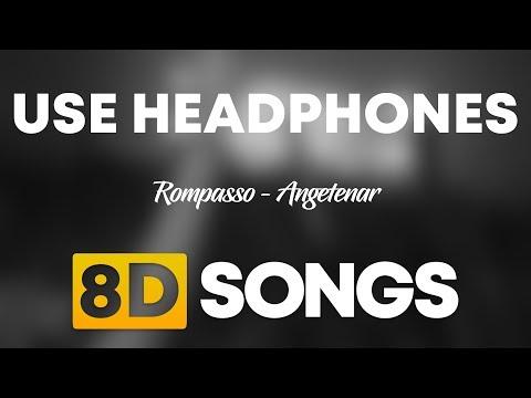 Rompasso - Angetenar (8D AUDIO)