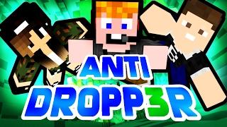 Minecraft - ANTI DROPP3R [FELFELE???]