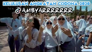Download lagu Ambyaaaarrr..! Lulusan Angkatan Corona 2020 | tiktok kelulusan anak sekolah