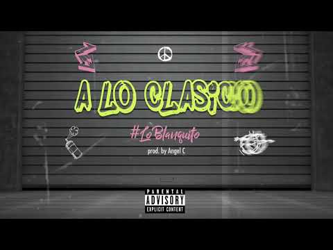 A lo Clasico - Soco Francis X Beto Pelaez X El Sholivery X Lean X Miguel Duarte (Prod. by Angel C)