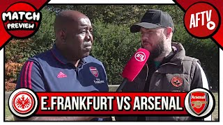 Eintracht Frankfurt v Arsenal, Europa League Preview (Feat DT)