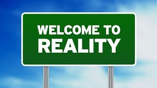 Reality - A GREAT EXPERIENCE!!!